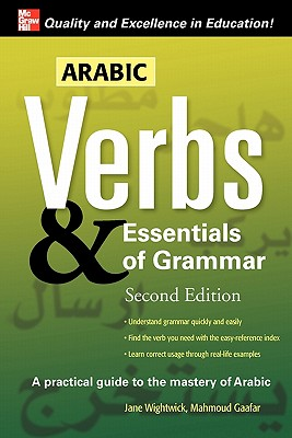 Arabic Verbs & Essentials of Grammar By Wightwick, Jane/ Gaafar, Mahmoud