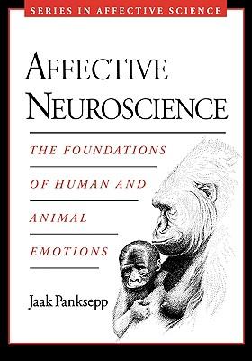 Affective Neuroscience By Panksepp, Jaak