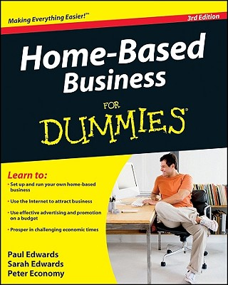 Home Based Business for Dummies By Edwards, Paul/ Edwards, Sarah/ Economy, Peter