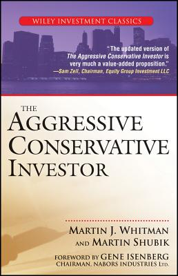 The Aggressive Conservative Investor By Whitman, Martin J./ Shubik, Martin