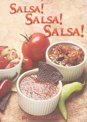 Salsa! Salsa! Salsa! By Walls, Crystal