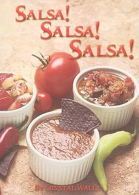 Salsa! Salsa! Salsa! By Walls, Crystal